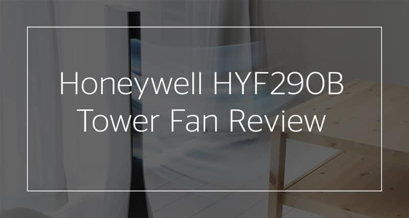 Honeywell Hyf290b Review 2019 In Depth Pros Cons