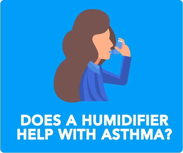 Are Humidifiers Good For Asthma?