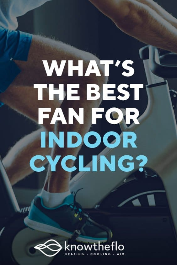 Best Fan for Indoor Cycling